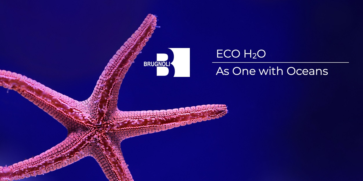 Brugnoli® introduces ECO H2O - As one with the oceans